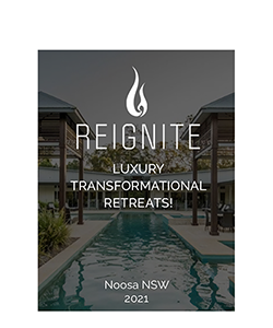 ReIgnite Retreat Noosa 2021